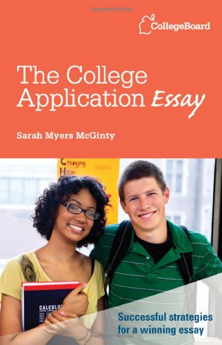 The College Application Essay by Sarah Meyers-McGinty